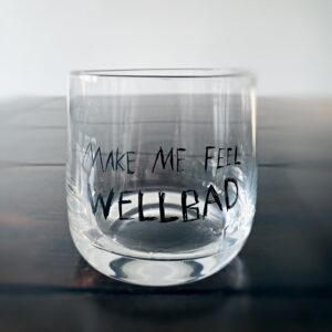 WellBad Whisky Glas